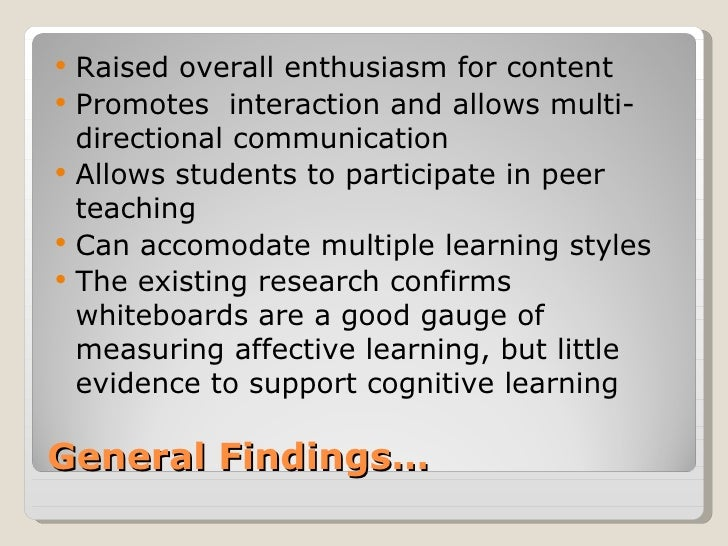    Raised overall enthusiasm for content   Promotes interaction and allows multi-    directional communication   Allows...