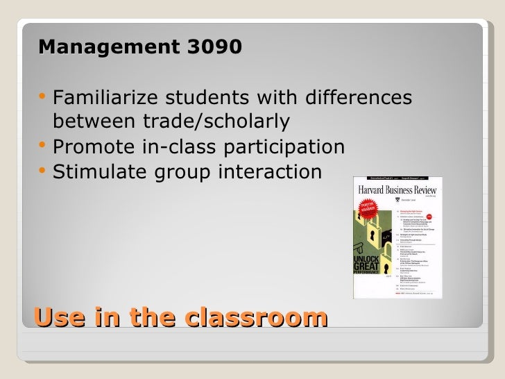 Management 3090   Familiarize students with differences    between trade/scholarly   Promote in-class participation   S...