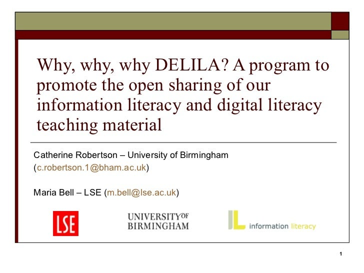 Why, why, why DELILA? A program to promote the open sharing of our information literacy and digital literacy teaching mate...
