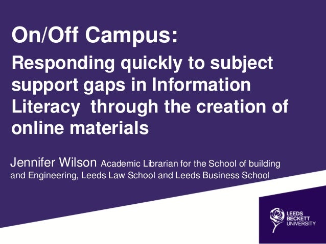 Jennifer Wilson Academic Librarian for the School of building and Engineering, Leeds Law School and Leeds Business School ...