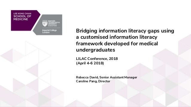 Bridging information literacy gaps using a customised information literacy framework developed for medical undergraduates ...