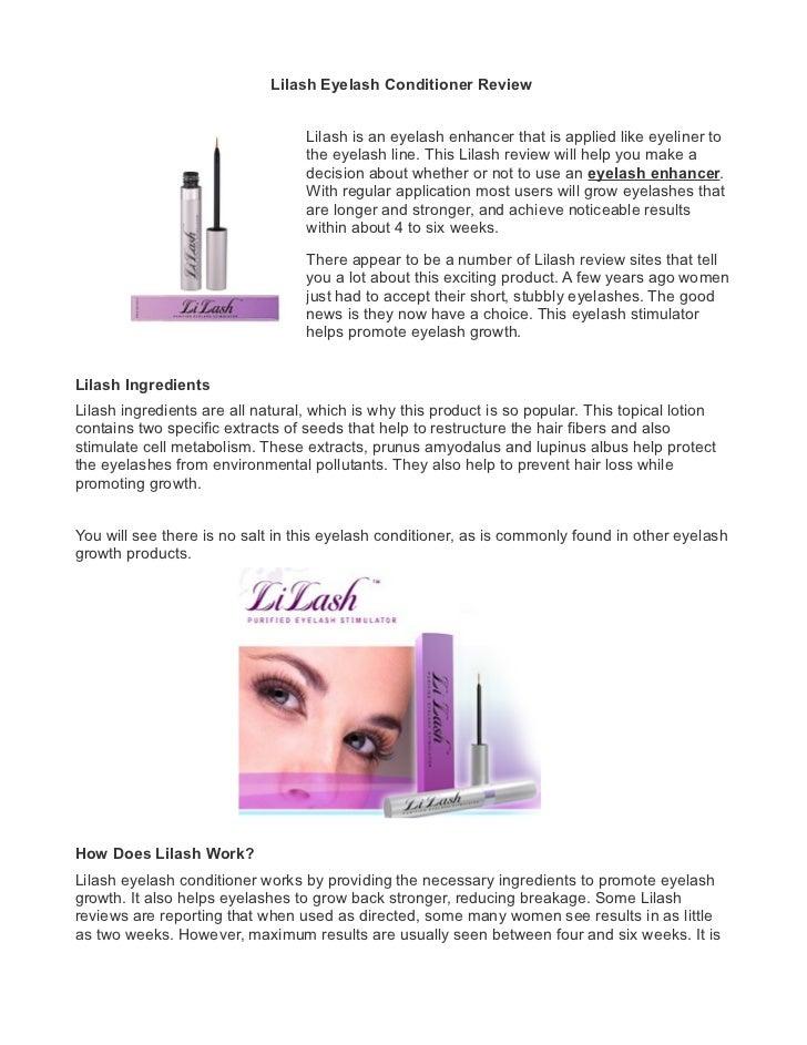Lilash Eyelash Conditioner Review                                  Lilash is an eyelash enhancer that is applied like eyel...
