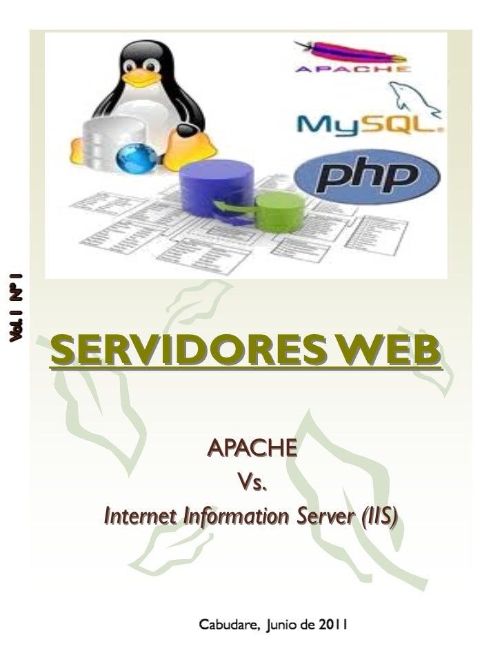SERVIDORES WEB             APACHE                Vs. Internet Information Server (IIS)