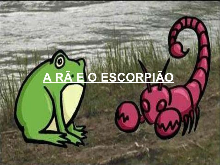 A RÃ E O ESCORPIÃO