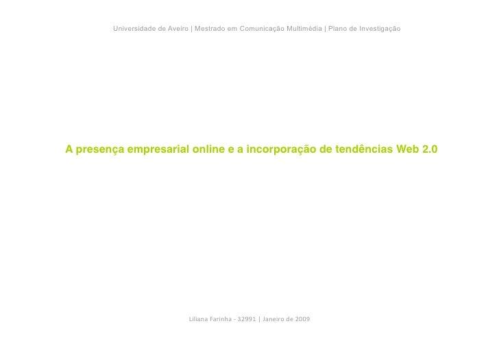 Universidade de Aveiro | Mestrado em Comunicação Multimédia | Plano de Investigação     A presença empresarial online e a ...