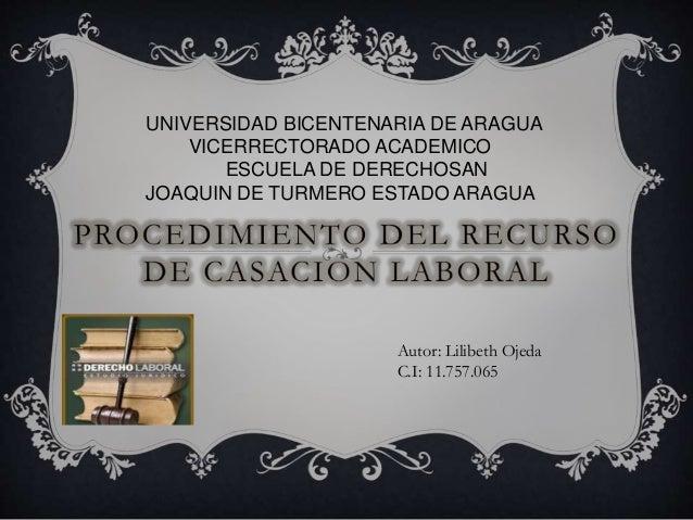 Autor: Lilibeth Ojeda C.I: 11.757.065 UNIVERSIDAD BICENTENARIA DE ARAGUA VICERRECTORADO ACADEMICO ESCUELA DE DERECHOSAN JO...