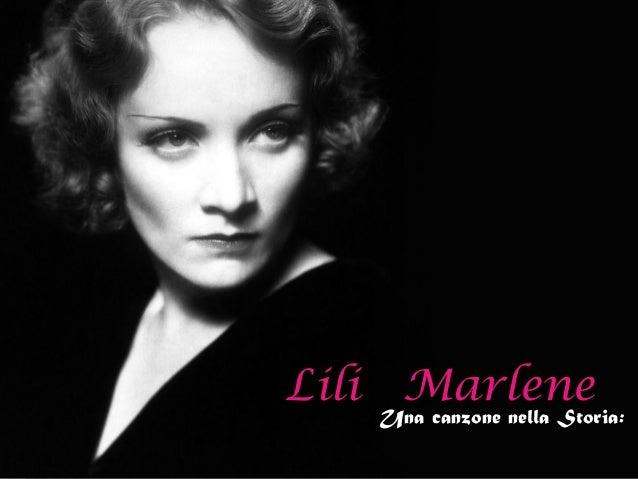 Lili Marlene  Una canzone nella Storia: