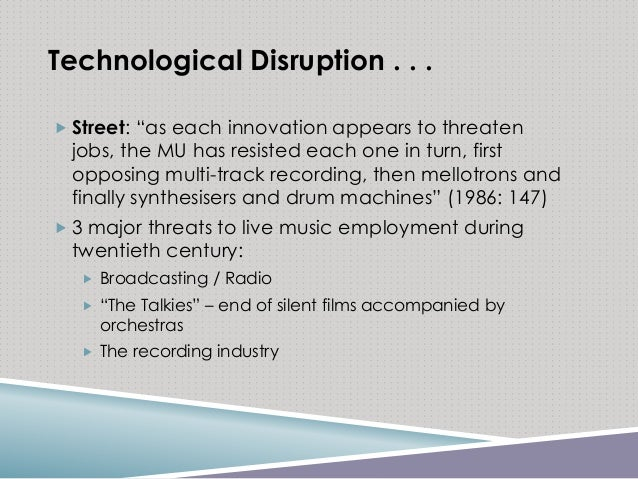"""Technological Disruption . . .  Street: """"as each innovation appears to threaten jobs, the MU has resisted each one in tur..."""