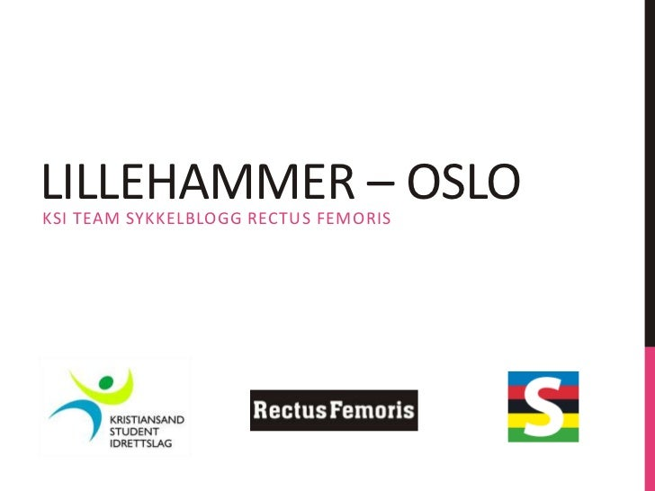 Lillehammer – Oslo<br />KSI Team Sykkelblogg rectus femoris<br />