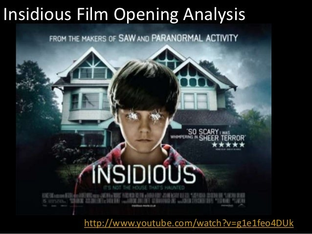 Film Opening Analysis On Insidious