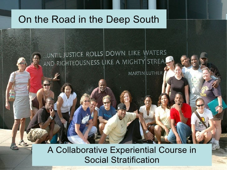 A Collaborative Experiential Course in Social Stratification On the Road in the Deep South