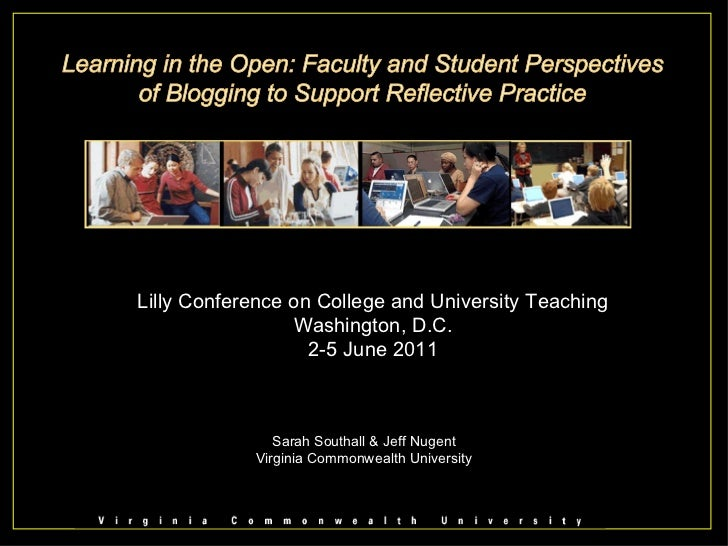 Sarah Southall & Jeff Nugent Virginia Commonwealth University Lilly Conference on College and University Teaching Washingt...