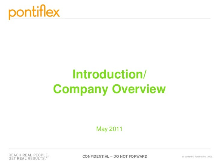 Introduction/Company Overview          May 2011    CONFIDENTIAL – DO NOT FORWARD