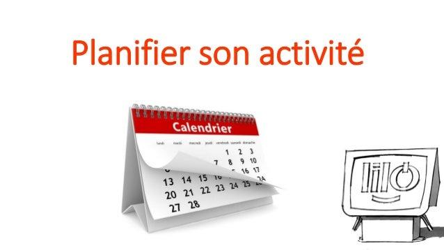Planifier son activité