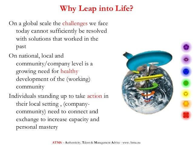 Leap into Life presentation dec 2012 (atma style) Slide 3