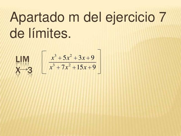 Apartado m del ejercicio 7 de límites. <br />limx   3<br />