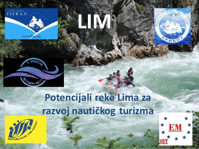 LIM Potencijali reke Lima za razvoj nautičkog turizma