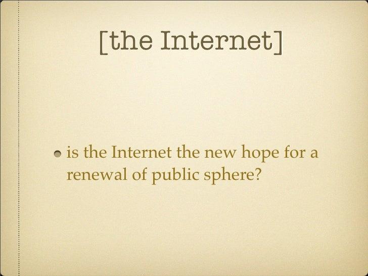 Internet public sphere essay help