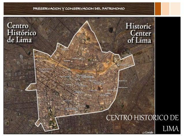 PRESERVACION Y CONSERVACION DEL PATRIMONIO CENTRO HISTORICO DE LIMA