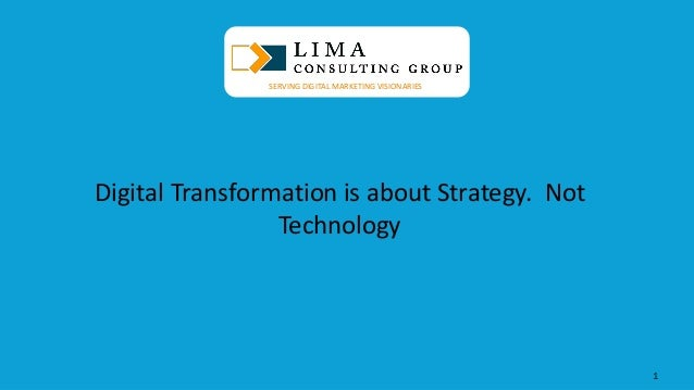 © 2013 AdobeSystems Incorporated. All Rights Reserved. AdobeConfidential. Digital Transformation is about Strategy. Not Te...