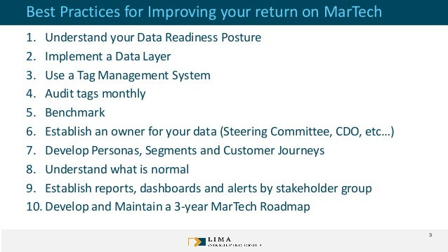 Best Practices for Improving your return on MarTech 1. Understand your Data Readiness Posture 2. Implement a Data Layer 3....