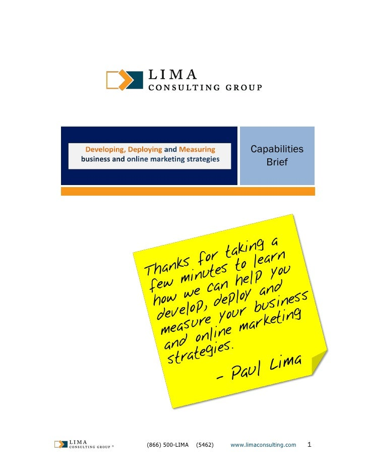 Capabilities                                        Brief     ®   (866) 500-LIMA   (5462)   www.limaconsulting.com   1