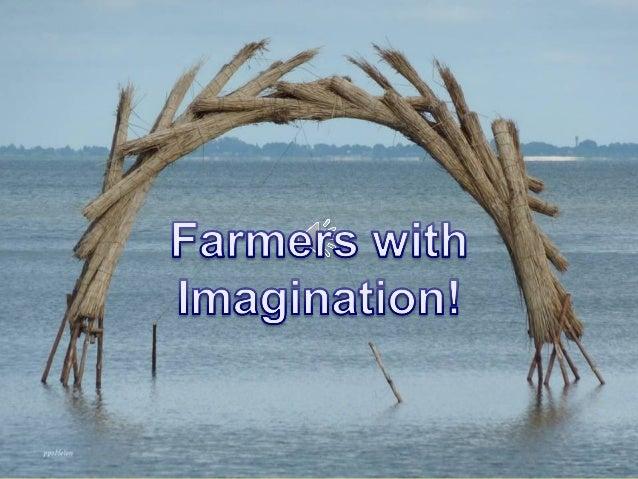 L'imagination des fermiers