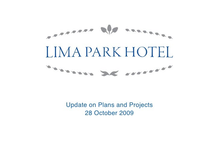 Update on Plans and Projects      28 October 2009