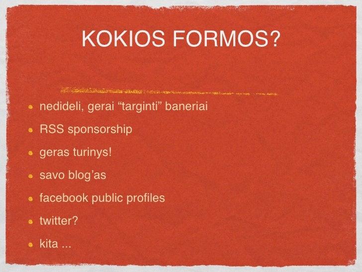 Ar tinklaraščiai gali tapti svarbia komercinės komunikacijos priemone Lietuvoje?