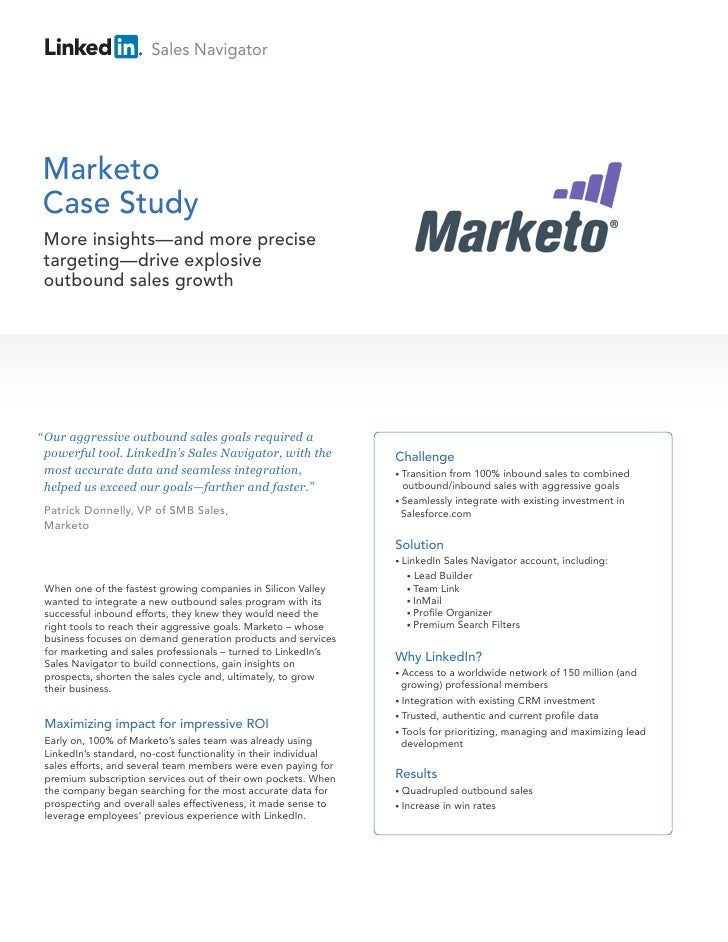 "Sales NavigatorMarketoCase Study More insights—and more precise targeting—drive explosive outbound sales growth"" Our aggre..."