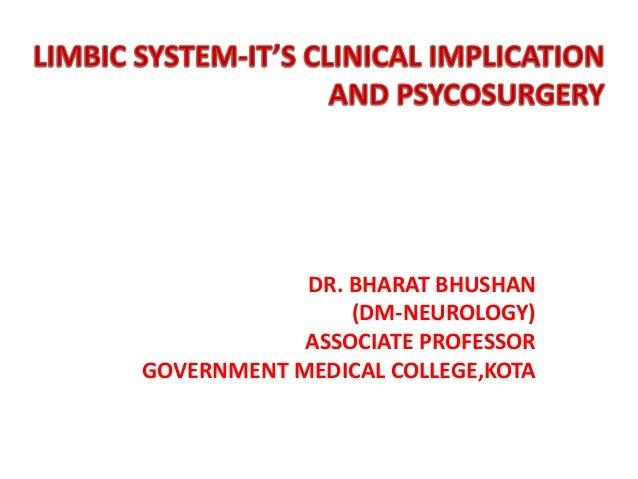 DR. BHARAT BHUSHAN (DM-NEUROLOGY) ASSOCIATE PROFESSOR GOVERNMENT MEDICAL COLLEGE,KOTA