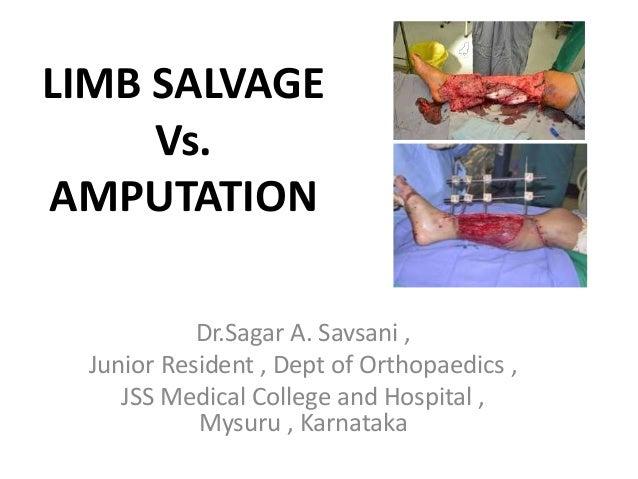 Limb salvage vs amputation final
