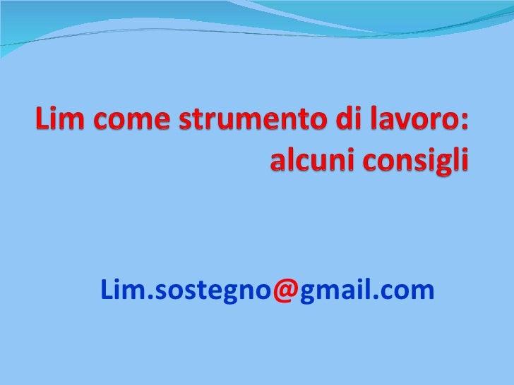 Lim.sostegno @ gmail.com