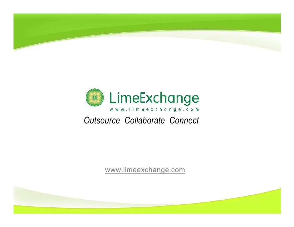 Outsource Collaborate Connect          www.limeexchange.com