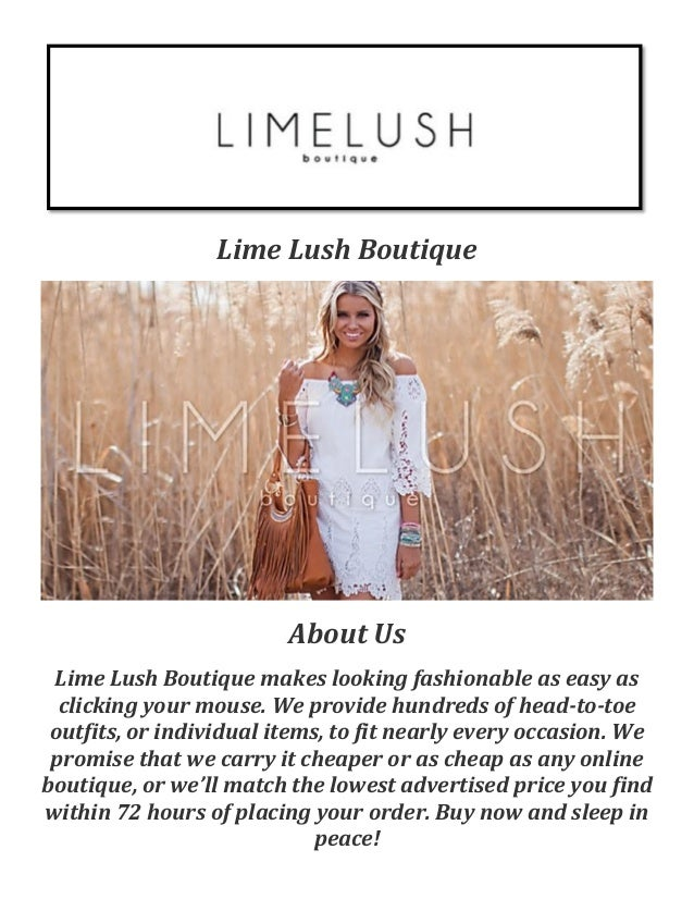 Lime Lush Boutique About Us Lime Lush Boutique makes looking fashionable as  easy as clicking your Online ...