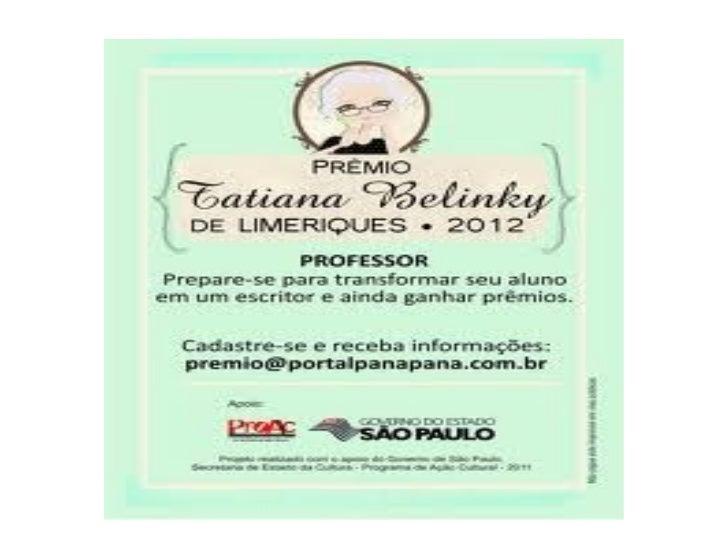 Tatiana BelinkyTatiana Belinky nasceu em 18 de março de 1919 em Petrogrado, atualSão Petersburgo, Rússia, mudando-se para ...