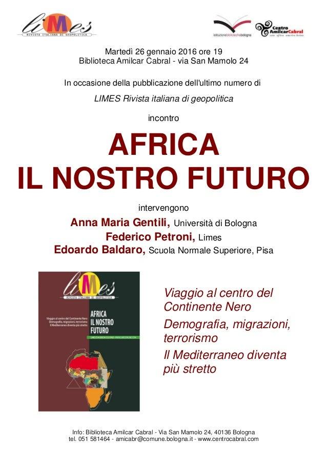 Martedì 26 gennaio 2016 ore 19 Biblioteca Amilcar Cabral - via San Mamolo 24 In occasione della pubblicazione dell'ultimo ...