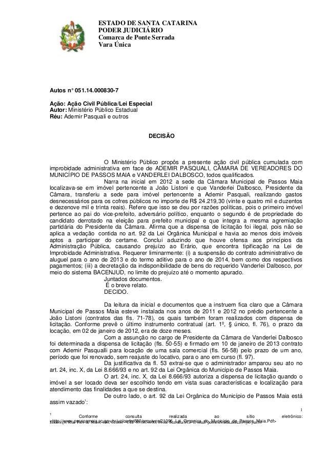 1 Conforme consulta realizada ao sítio eletrônico: <http://www.passosmaia.sc.gov.br/uploads/580/arquivos/21096_Lei_Organic...