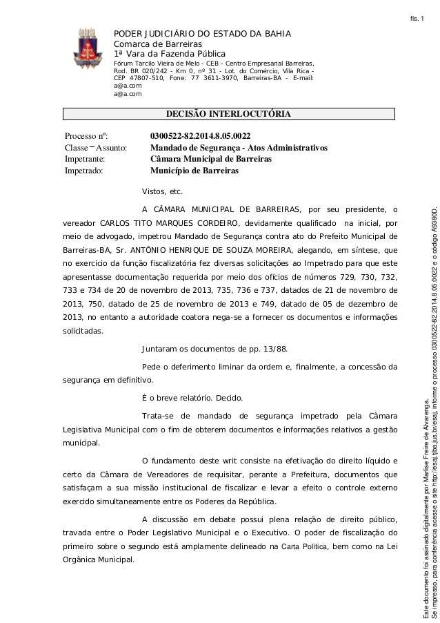 fls. 1  PODER JUDICIÁRIO DO ESTADO DA BAHIA Comarca de Barreiras 1ª Vara da Fazenda Pública Fórum Tarcilo Vieira de Melo -...