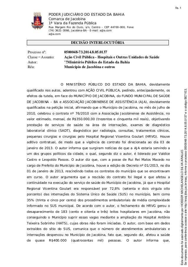PODER JUDICIÁRIO DO ESTADO DA BAHIA Comarca de Jacobina 1ª Vara da Fazenda Pública Rua Margem Rio do Ouro, s/n, Centro - C...
