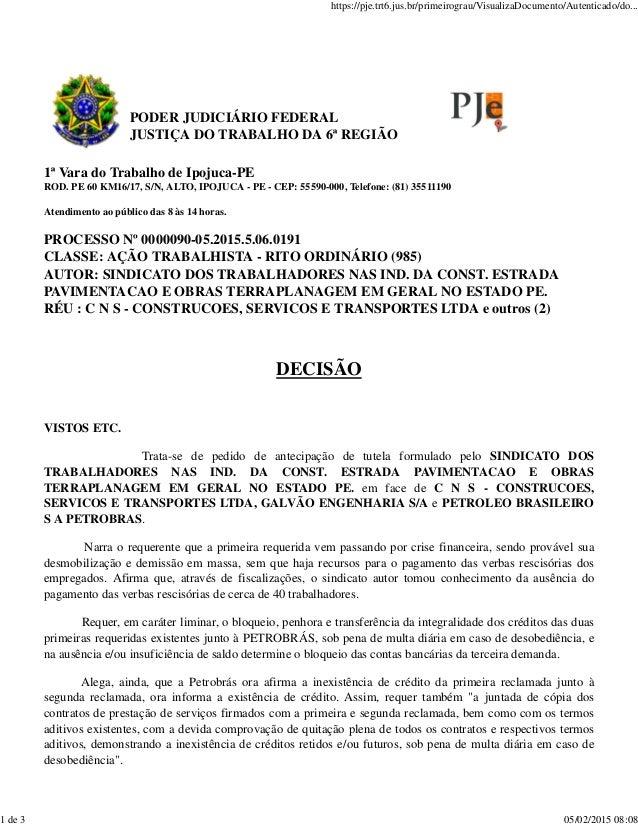 PODER JUDICIÁRIO FEDERAL JUSTIÇA DO TRABALHO DA 6ª REGIÃO 1ª Vara do Trabalho de Ipojuca-PE ROD. PE 60 KM16/17, S/N, ALTO,...