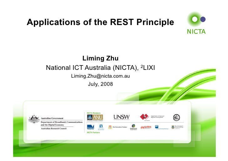 Applications of the REST Principle                   Liming Zhu     National ICT Australia (NICTA), 2LIXI             Limi...