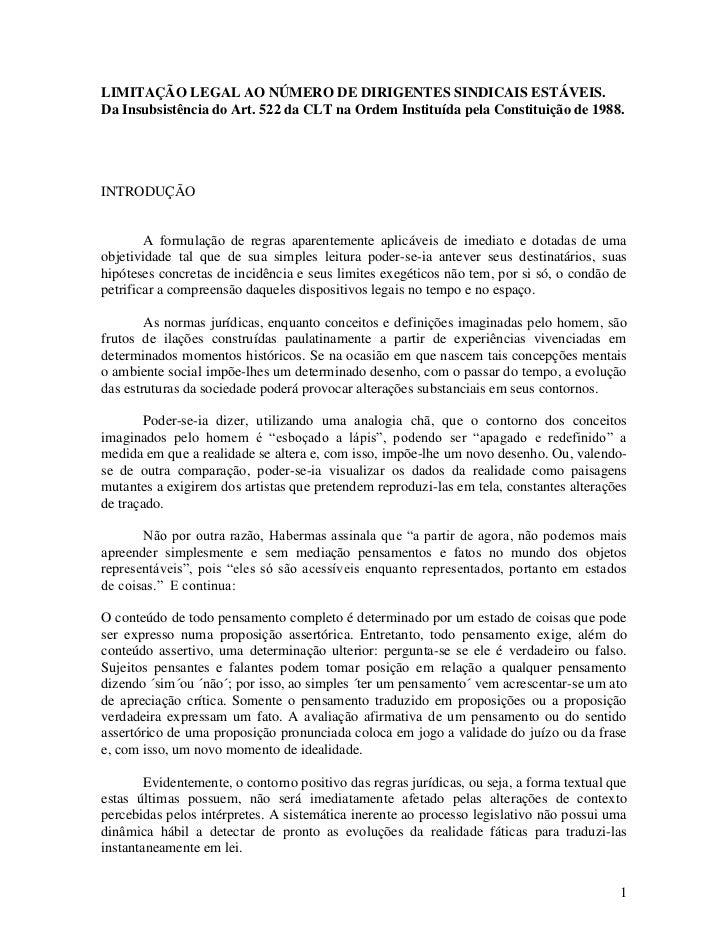 LIMITAÇÃO LEGAL AO NÚMERO DE DIRIGENTES SINDICAIS ESTÁVEIS.Da Insubsistência do Art. 522 da CLT na Ordem Instituída pela C...