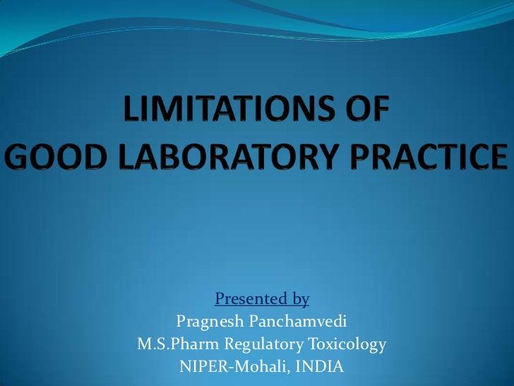 Presented by     Pragnesh PanchamvediM.S.Pharm Regulatory Toxicology     NIPER-Mohali, INDIA