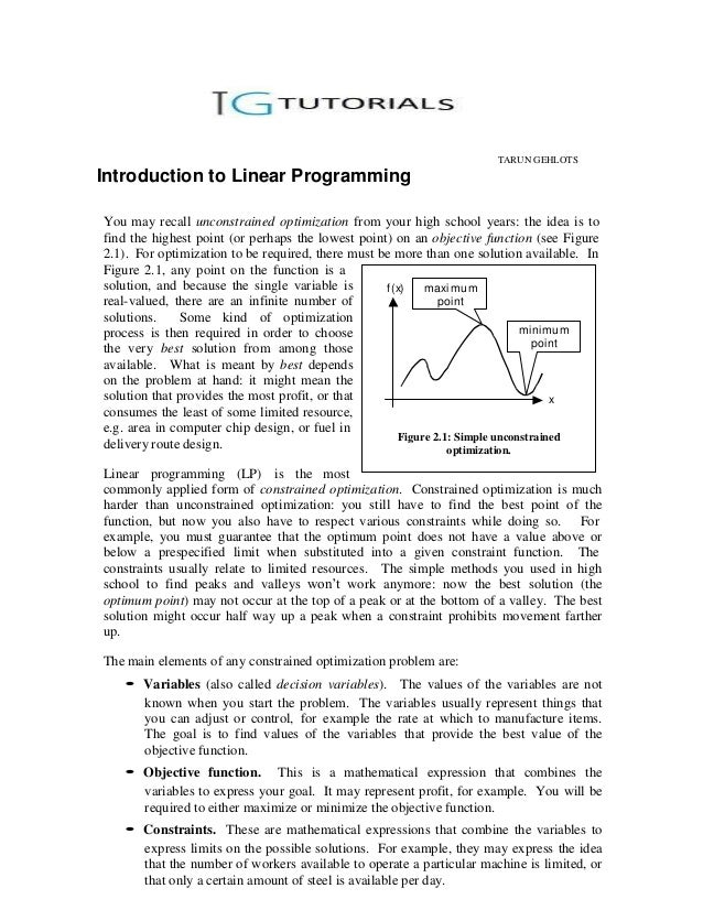 TARUN GEHLOTSIntroduction to Linear ProgrammingYou may recall unconstrained optimization from your high school years: the ...