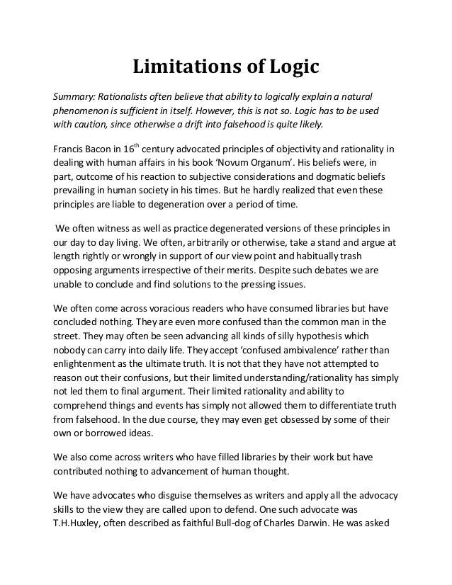 Limitations of LogicSummary: Rationalists often believe that ability to logically explain a naturalphenomenon is sufficien...