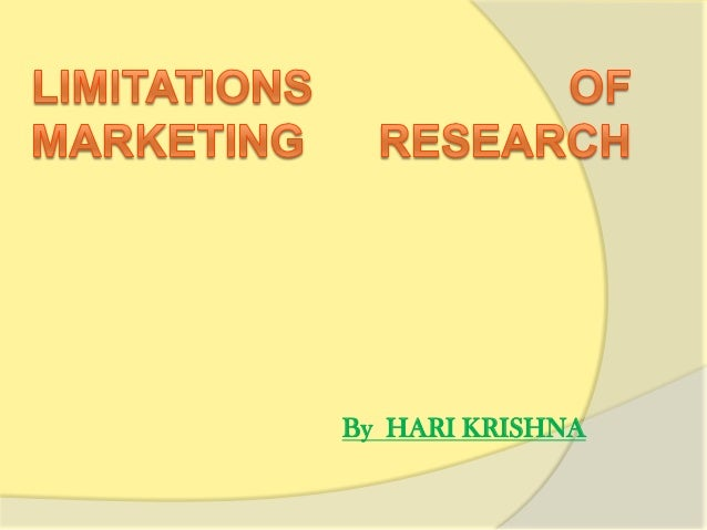 Limitation for a Marketing Research Project