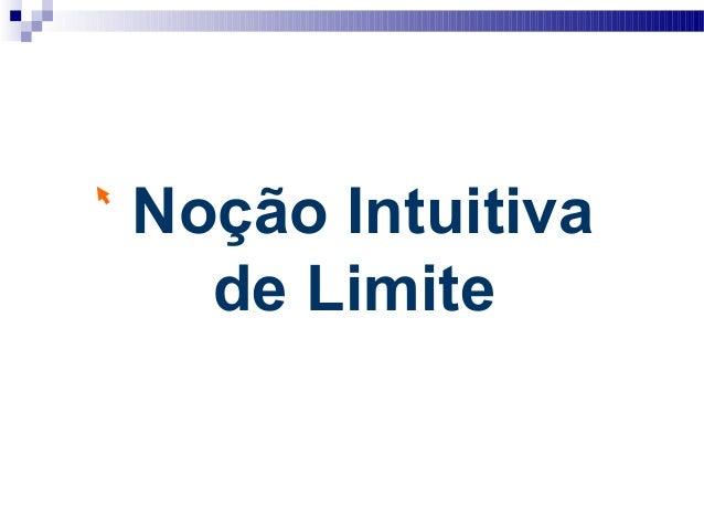 Noção Intuitiva de Limite