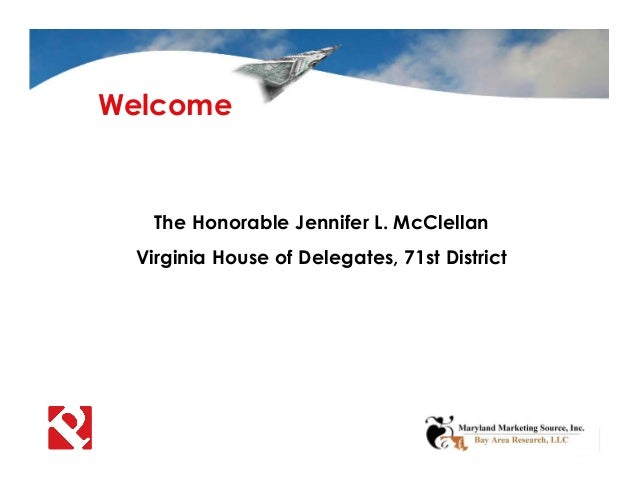 The Honorable Jennifer L. McClellan Virginia House of Delegates, 71st District Welcome