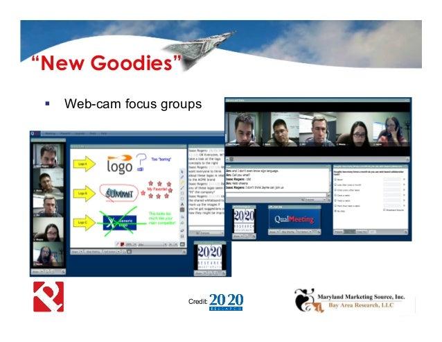 " Web-cam focus groups Credit: ""New Goodies"""
